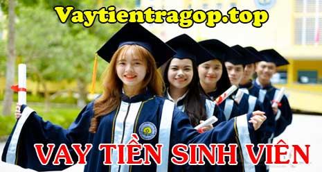Vay tiền trả góp dành cho sinh viên