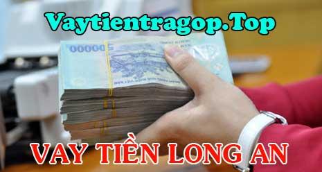 Vay tiền nhanh Long An